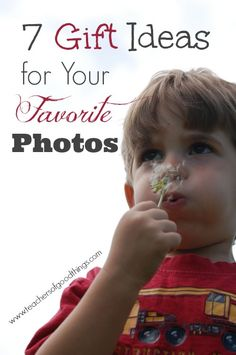 7 Gift Ideas for Your Favorite Photos www.teachersofgoodthings.com