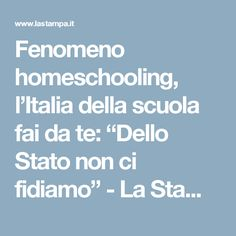 """Fenomeno homeschooling, l'Italia della scuola fai da te: """"Dello Stato non ci fidiamo"""" - La Stampa"""