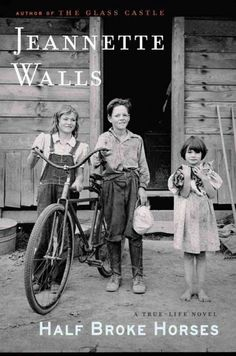 I loved Jeannette Walls' first novel, The Glass House and Half Broke Horses did not disappoint. Walls writing style is flawless and story telling superb. This story is based on truths about her own grandmother struggling and succeeding to thrive in the early part of the 20th century.