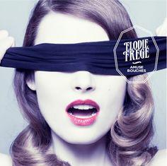 Elodie Frégé : Ecoutez son nouvel album, Amuse-Bouches - StarsBlog.fr