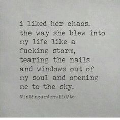 Idk why I'm soo obsessed with quotes like these right now, maybe cus I'm in a writing mood lol Great Quotes, Quotes To Live By, Me Quotes, Inspirational Quotes, Qoutes, Chaos Quotes, Nature Quotes, Quotable Quotes, Woman Quotes