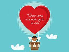 Quem ama vive mais perto do céu