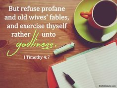 Bible Verses Kjv, Timothy 4, Old Wife, King James, Tableware, Dinnerware, Tablewares, Dishes, Place Settings