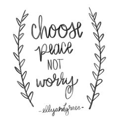 Choose Peace, not worry. Shop christian shirts for women at ellyandgrace.com