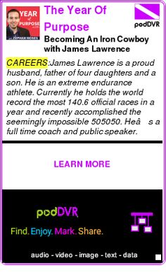 #CAREERS #PODCAST  The Year Of Purpose Podcast: Entrepreneurship | Travel | Happiness    Becoming An Iron Cowboy with James Lawrence    LISTEN...  http://podDVR.COM/?c=70ae1d08-5062-61a1-58a2-32bcff35e3db