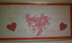 This was a bulletin board I created from an idea I found online. It was created for the board in the hallway of the school near the office. It was to connect with February and Valentines Day. I had a student in my class who did not celebrate the holiday so I chose to have the class trace and cut out their hands which I in turn created into this inspirational board for the school, which also had the heart theme for Valentines. Everyone seemed to like it.