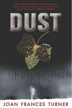 Dust Joan Frances Turner 0441019285 9780441019281 What happens between death and life can change a girl. Jessie is a zombie. And this is her story. Nine years ago, Jessie was in a car crash and died. After she was buried, she aw Ace Books, Good Books, Amazing Books, Apocalypse Books, Zombie Apocalypse, Dark Poetry, Books You Should Read, New Teen, Books For Teens