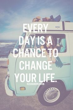 So many chances to change your life.