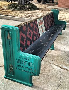 Western Decor 96114 I will walk by faith/painted church pew Western Furniture, Funky Furniture, Refurbished Furniture, Furniture Projects, Rustic Furniture, Furniture Makeover, Home Projects, Painted Furniture, Lawn Furniture