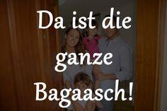 Das hat de Babba immer gesagt, wenn die ungeliebte Verwandtschaft vor der Tür stand: | 18 Sätze, die Du nur verstehst, wenn Du hessische Eltern hast