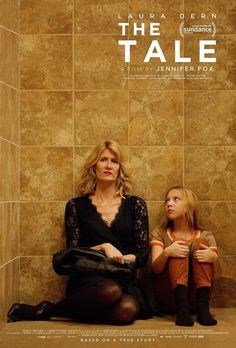 The Tale. Directed by Jennifer Fox. With Elizabeth Debicki, Laura Dern, John Heard, Jason Ritter. An investigation into one woman's memory as she is forced to re-examine her first sexual relationship and the stories we tell ourselves in order to survive. Films Hd, Imdb Movies, 2018 Movies, Netflix Movies, Top Movies, Drama Movies, Movies To Watch, Movies Free, Streaming Hd