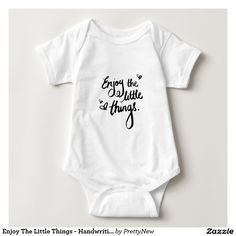 Enjoy The Little Things - Handwriting Print T-shirt - A great little motivational piece as a reminder to enjoy the little things life has to offer.