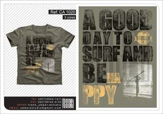 A good day ! #tshirt #boardshort  #design #surf