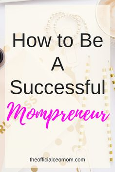 How to Be A Successful Mompreneur with Emma Bates on the ceoMom Talk podcast!