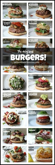 Best Burgers!   Mix and Match Mama So many yummy and simple burger recipes!