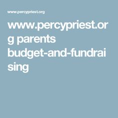 www.percypriest.org parents budget-and-fundraising