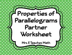 Printables Properties Of Parallelograms Worksheet activities maze and worksheets on pinterest properties of parallelograms partner worksheet