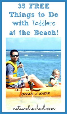 Kids and Toddlers at the Beach--a ginormous list of FREE things to do at the beach with toddlers and young kids!