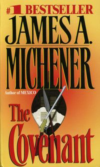 THE COVENANT by James A. Michener, reading this now about South Africa, One of my favorite authors, I've read most of his books. James A Michener, Books To Read, My Books, First Novel, The Covenant, Historical Fiction, History Books, Book Authors, Reading Lists
