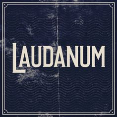 Ten Dollar Fonts -   Laudanum, $10.00 (http://www.tendollarfonts.com/laudanum/)