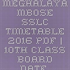 Meghalaya MBOSE SSLC Timetable 2016 pdf | 10th Class board date sheet 2016 download directly in pdf @ www.mbose.in - |Recruitment Result Admit Card| |Application Form |Answer Key | Cut Off|