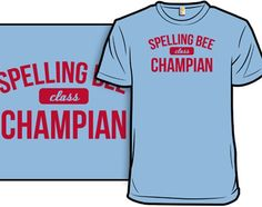 Spelling Bee - Shirt.Woot