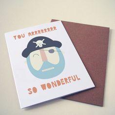 You arrr so wonderful card. So cool!