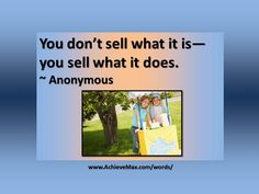 Quote on sales. Find more words of wisdom at www.AchieveMax.com