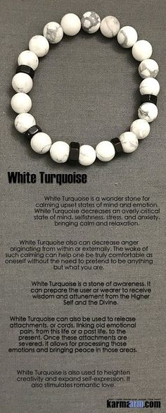 White Turquoise is a wonder stone for calming upset states of mind and emotion. White Turquoise decreases an overly critical state of mind, selfishness, stress, and anxiety, bringing calm and relaxation. …….,,,It also stimulates romantic love. ,,,,,,,,, Yoga Chakra Reiki Beaded Stretch Bracelets & Jewelry. turquoise.