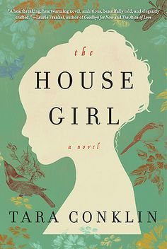 The House Girl by Tara Conklin at Sony Reader Store