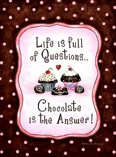 Magnet 67007 - Chocolate is the Answer. A fun gift idea from Leanin' Tree for the chocoholic. Chocolate Humor, Chocolate Quotes, Hot Chocolate Bars, I Love Chocolate, Chocolate Heaven, How To Make Chocolate, Chocolate Lovers, Chocolate Dreams, Chocolates