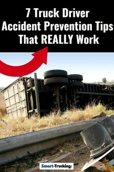 7 Truck Driver Accident Prevention Tips That Really Work! Big Rig Trucks, New Trucks, Transport Info, Safe Driving Tips, Truck Living, New Drivers, Safety Tips, Training Programs, Trip Planning