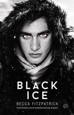 Black Ice - Fitzpatrick Becca , tylko w empik.com: 36,90 zł. Przeczytaj recenzję Black Ice. Zamów dostawę do dowolnego salonu i zapłać przy odbiorze! Hush Hush, Peugeot, Self Publishing, Book Worms, Romans, Books To Read, Fangirl, Ice, Fantasy