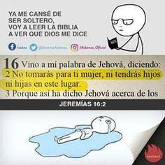 Ya me canse de ser #soltero, voy a leer la #biblia haber que dice #Dios para mi!!!