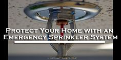 Did you know that installing an emergency sprinkler system reduces fatality chances caused by fires by 80%. You would of never known that your indoor plumbing could potentially save your life.