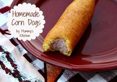 Mommy's Kitchen: Homemade Corn Dogs or is it Corny Dogs?
