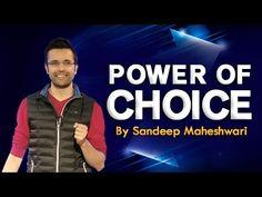 POWER OF CHOICE by Sandeep Maheshwari in Hindi - YouTube