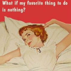 Don't judge me. #lazy #napping #naps #sleep #netflix #bingewatching #annetaintor -esque #1950s #1950shousewife #lazymeme