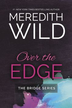 iBooks exclusive! MeredithWild.com #1 New York Times Bestselling Author