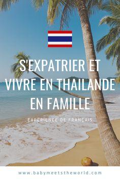 S'expatrier et vivre en Thailande avec un bébé : l'expérience d'Aline Koh Phangan, Bangkok, Les Bahamas, Beach, Water, Outdoor, How To Make, Travel, Gripe Water