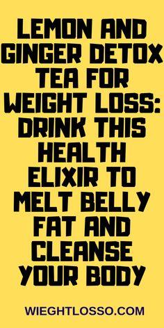 Lemon and ginger detox tea for weight loss: Drink - Detox Plan Ideen Fat Burning Tea, Fat Burning Detox Drinks, Detox Plan, Lemon And Ginger Detox, Health Blog, Melt Belly Fat, Lose Belly, Natural Detox Drinks, Lemon Drink