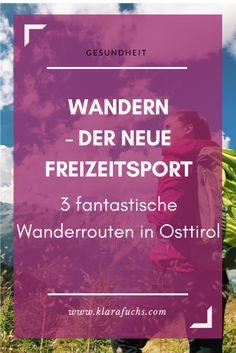 WANDERN als Freizeitsport! Sport und Fitness für Jedermann. Wandere in Osttirol, Österreich - hier findest du tolle Routen. Osttirol, Lienz, Matrei in Osttirol. klarafuchs.com #wandern #osttirol #österreich