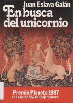 Juan Eslava Galan - En busca del unicornio