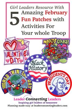 Wow February is here already? Where has the time went… This Girl Scout post I share 5 great fun patches with some activities to do with your girls that would go great with the fun patch. February is full of festive events: Mardi Gras, World Thinking Day, Valentine's day, Presidents Day and its also Black history month.
