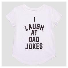 Toddler Girls' I Laugh At Dad Jokes Short Sleeve T-Shirt - Ivory 3T, White
