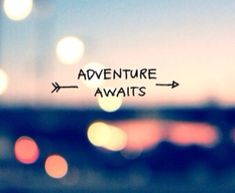 Remember, enjoy your life! Adventure waits ⭐️