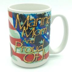 MARINE MOM And Proud Of It Coffee Mug Cuppa American Flag Military USA Made | Collectibles, Militaria, Militaria (Date Unknown) | eBay!
