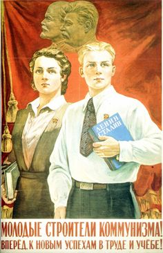 Young builder of communism ! Ahead to new successes of labour and studying ! 1950