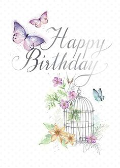 Di Brookes - DBr_Butterflies_and_Birdcage_Card Happy Birthday Greetings Friends, Birthday Wishes Cake, Happy Birthday Friend, Happy Birthday Pictures, Birthday Wishes Quotes, Happy Birthday Sister, Happy Birthday Funny, Happy Birthday Messages, Funny Happy