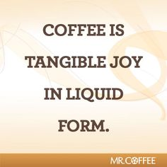 Coffee always brings joy!